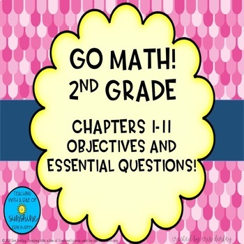 2nd Grade Go Math Chapters 1-11 Objectives Bundle