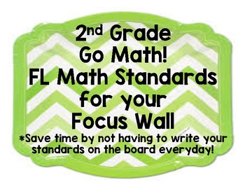 2nd Grade Go Math! - FL Math Standards - ALL Chapters - Focus Wall