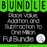 4th Grade Go Math Chapter 1 Place Value to One Million Bundle