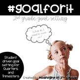 2nd Grade Goal Setting