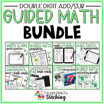 BUNDLE Second Grade Guided Math Double Digit Addition & Subtraction Unit