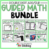 BUNDLE Second Grade Guided Math Double Digit Addition & Subtraction Unit