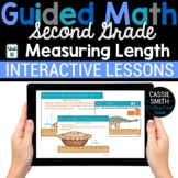 2nd Grade Guided Math -Google Classroom Unit 10 Measuring Length