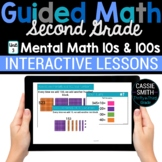 2nd Grade Guided Math -Google Classroom Unit 3 Mental Math