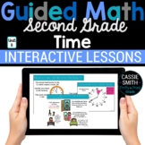 2nd Grade Guided Math -Google Classroom Unit 8 Telling Time
