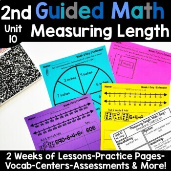 2nd Grade Guided Math -Unit 10 Measuring Length