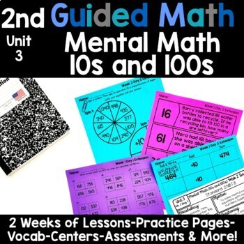 2nd Grade Guided Math -Unit 3 Mental Math 10's and 100's