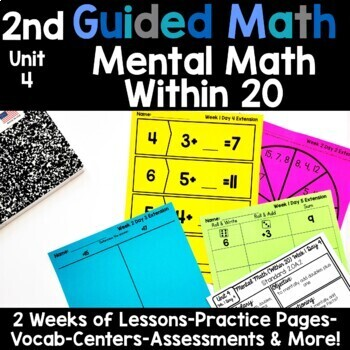 2nd Grade Guided Math -Unit 4 Mental Math Within 20