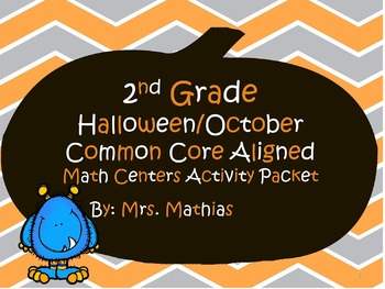 2nd Grade  Halloween/October  Common Core Aligned  Math Ce