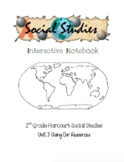2nd Grade Harcourt Social Studies Interactive Notebook - Unit 3