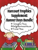 2nd Grade Harcourt Trophies Supplement: Banner Days Bundle