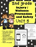2nd Grade Health - Unit 5: Injury / Violence Prevention and Safety