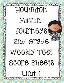 2nd Grade Houghton Mifflin Journeys Score Sheets for Weekly Tests