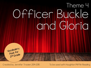 2nd Grade Houghton Mifflin Vocab Pack for Theme 4: Officer Buckle & Gloria