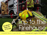 2nd Grade Houghton Mifflin Vocab Pack for Theme 3: A Trip to the Firehouse