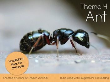 2nd Grade Houghton Mifflin Vocab Pack for Theme 4: Ant