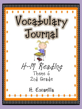 2nd Grade Houghton Mifflin Vocabulary Journal - Theme 6