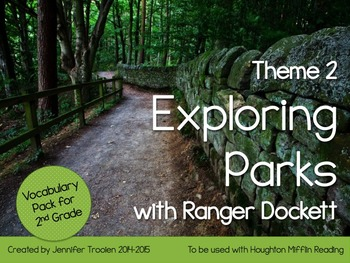 2nd Grade Houghton Mifflin Vocab Pack for Theme 2: Exploring Parks with Ranger