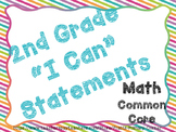 2nd Grade I Can Statements Common Core Math- Bright Colors
