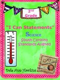 "2nd Grade ""I Can Statements"" South Carolina Science Standa"