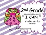 "2nd Grade ""I Can"" statements-Common Core ELA & Math-Owl"