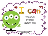 "2nd Grade ""I can"" COMMON CORE ELA & MATH statements-Monster"