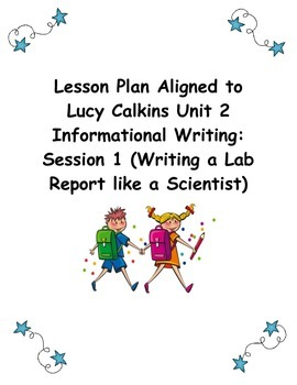 2nd Grade Informational Writing Lesson Plan Aligned to Luc