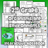 2nd Grade Interactive Science Notebook: Organisms and Envi