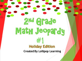 2nd Grade Jeopardy Math #1 (Holiday Edition)