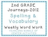 2nd Grade Journeys 2012 Spelling Vocabulary Center Activit