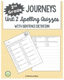 2nd Grade Journeys Unit 2 Spelling Quizzes and Sentence Dictation