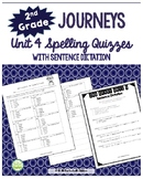 2nd Grade Journeys Unit 4 Spelling Quizzes and Sentence Dictation