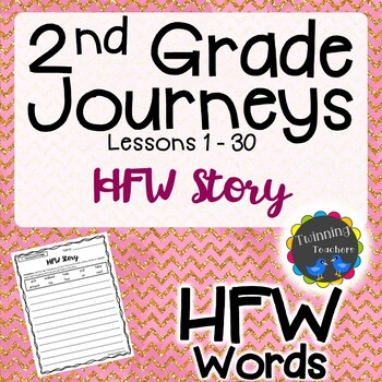 2nd Grade Journeys HFW - Writing Activity LESSONS 1-30