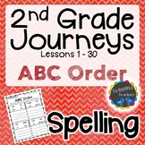 2nd Grade Journeys | Spelling | ABC Order | LESSONS 1-30