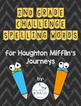 2nd Grade Journey's (Houghton Mifflin) Challenge Spelling Lists