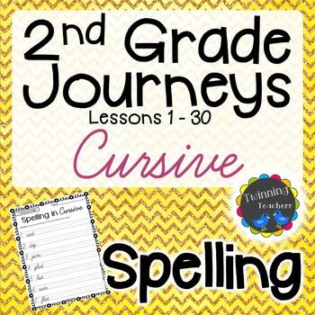 2nd Grade Journeys Spelling - Cursive LESSONS 1-30