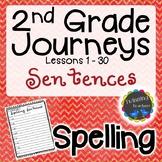 2nd Grade Journeys Spelling - Sentences LESSONS 1-30
