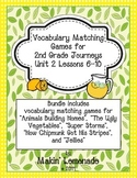2nd Grade Journeys: Unit 2 Lessons 6-10 Vocabulary Match Game Bundle