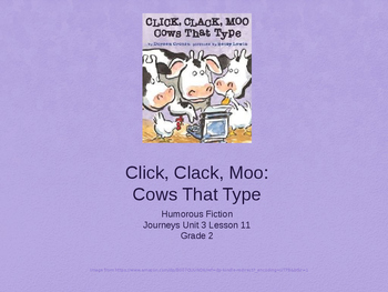 2nd Grade Journeys, Unit 3, Lesson 11: Click Clack Moo