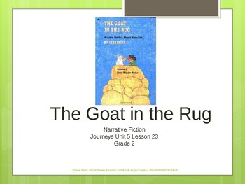 2nd Grade Journeys Unit 5 Lesson 23 The Goat in the Rug