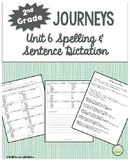 2nd Grade Journeys, Unit 6 Spelling Quizzes and Sentence D