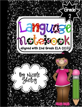 2nd Grade Language Interactive Notebook (Common Core aligned)