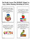 2nd Grade Lesson Plan BUNDLE Aligned to Lucy Calkins Reading Workshop (4 Units)