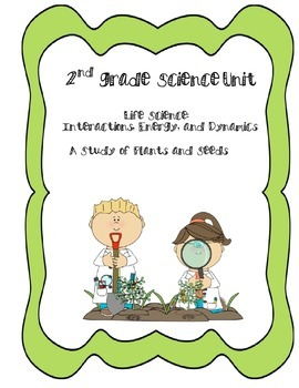 2nd Grade Life Science Unit on Plants and Seeds