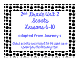 2nd Grade Literacy Scoots adapted from Journeys: Unit 2