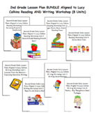 2nd Grade Lucy Calkins Reading AND Writing Workshop Bundle (8 Units)