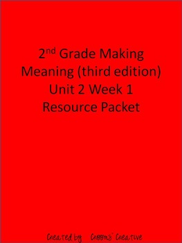2nd Grade Making Meaning (Third Edition) Unit 2 Week 1 Resource Packet