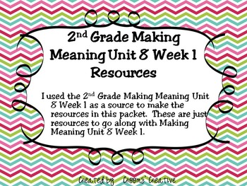 2nd Grade Making Meaning Unit 8 Week 1 Resources