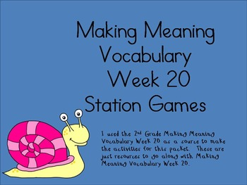 2nd Grade Making Meaning Vocabulary Week 20 Station Packet