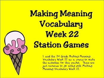 2nd Grade Making Meaning Vocabulary Week 22 Station Packet